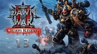 Прохождение игры вархаммер 40000 dawn of war 2 chaos rising