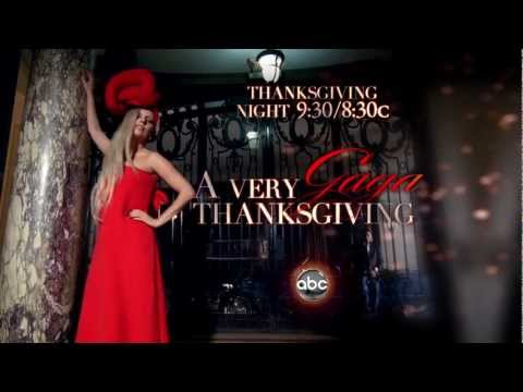 A VERY GAGA THANKSGIVING DIRECTED BY: LADY GAGA.