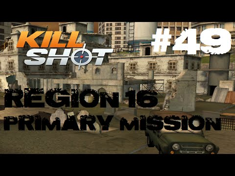 Kill Shot Primary Mission Region 16 - Shoot 3 Anti-Air Missiles Part 49 Gameplay (Slo-Mo)