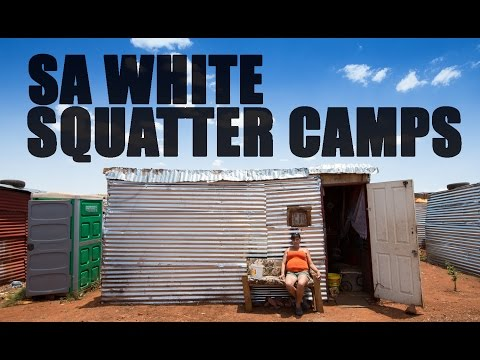 SOUTH AFRICAN White Squatter Camps