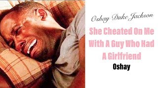 She Cheated On Me With A Guy Who Already Had A Girlfriend
