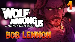The Wolf Among Us : Bob Lennon - Ep.1 : VIOLENCE CONJUGUALE
