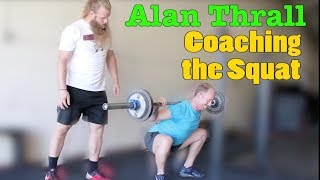 Alan Thrall Coaching the Squat: Starting Strength Training Model
