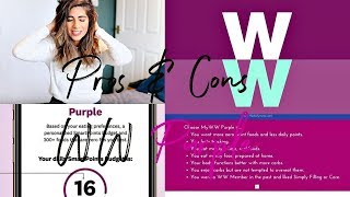 MY WW PURPLE PLAN, PROS & CONS   Natasha Summar