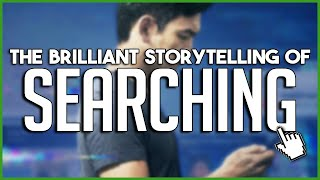 The Brilliant Storytelling of SEARCHING