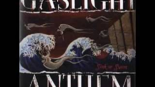 Watch Gaslight Anthem We