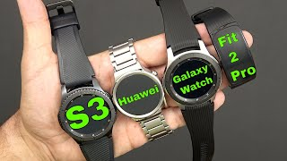 Should You Upgrade To The 2018 Galaxy Watch ??? ( Comparison With Gear S3, Fit 2 Pro, Huawei Watch)