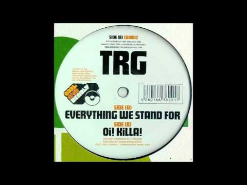 Trg - Everything we stand for