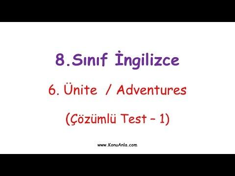 8. Sınıf İngilizce / 6. Ünite / Adventures / Çözümlü Test-1