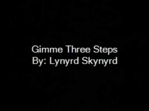 Gimme Three Steps By Lynyrd Skynyrd with lyrics