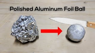 Polished Aluminum Foil Ball Challenge