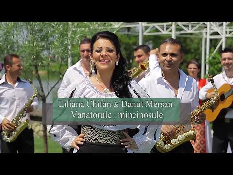 Liliana Chifan & Danut Mersan - Vanatorule, mincinosule