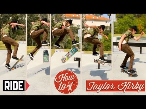 How-To Skateboarding: Switch 360 Flip with Taylor Kirby