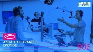 Armin van Buuren - A State Of Trance Episode 806 (#ASOT806)