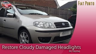 Cloudy milky car Headlight Restoration fiat punto