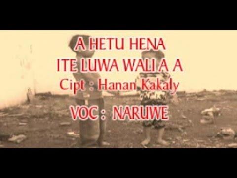 Naruwe - A HETU HENA / ITE LUA WALI