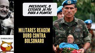 Grupo Militar impõe dura derrota a Bolsonaro.
