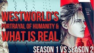 Westworld Season 2 Vs Season 1 - The Questionable Portrayal of Humanity  #westworld #reaction #hbo