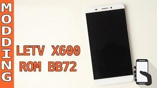 LETV X600 e Rom BB72 Review