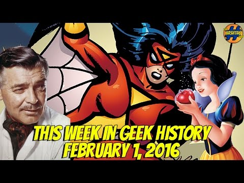 From Snow White to Spider Woman | This Week In Geek History | That Hashtag Show