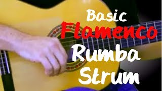Guitar Lessons - Basic Gypsy Flamenco Rumba Spanish Guitar  Strum - pt. 1