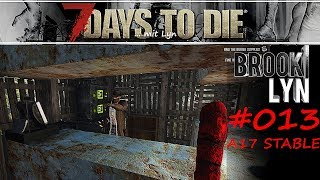 7 DAYS TO DIE mit Lyn #13 Stolz wie Bussi Bär [Survival Gameplay deutsch 2019]