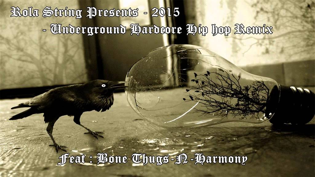 Rola String Presents - 2015 - Underground Hardcore Hip hop Remix ...