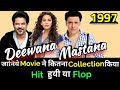 Govinda & Anil Kapoor DEEWANA MASTANA 1997 Bollywood Movie Lifetime WorldWide Box Office Collection