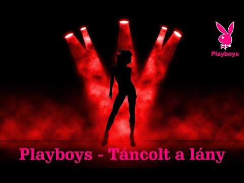 Playboys 2018 - Táncolt A Lány