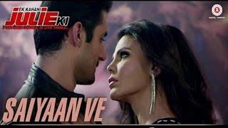 Saiyaan Ve - Ek Kahani Julie Ki | Rakhi Sawant & Amit Mehra | DJ Sheizwood | Review