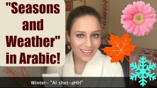 The Seasons and Describing Weather in Arabic