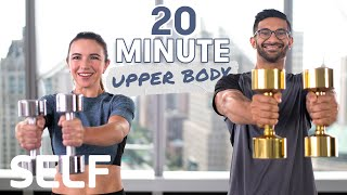 20 Minute Upper Body Dumbbell Workout - With Warm-Up & Cool-Down | SELF