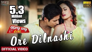 Ore Dilnashi | Official Video | Golmal Love | Babushaan,Tamanna | Tarang Cine Productions