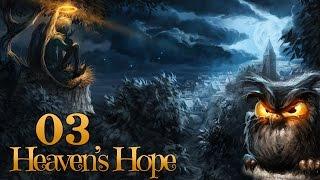Heaven's Hope #003 - Wahre Waren