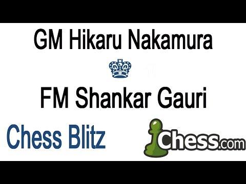 ? GM Hikaru Nakamura vs FM Shankar Gauri Chess Blitz On Chess.com
