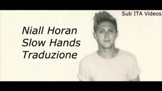Niall Horan - Slow Hands (TRADUZIONE)