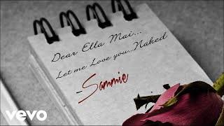 Sammie Naked Ella Mai Audio