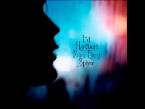 Ed Harcourt - Birds Will Sing For Us