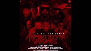 Armao 100pre Andamos (Full Remix) Anuel AA Ft Pusho Miky Woodz Ñengo Flow Noriel & Mas