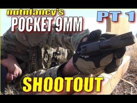 Pocket 9mm Shootout Part 1 by Nutnfancy