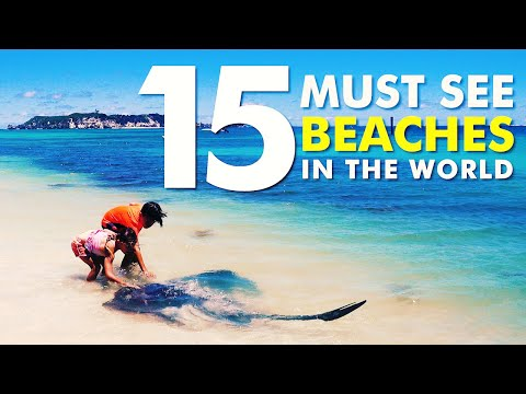 15 Must See Beaches In The World