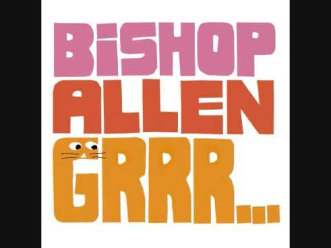 Bishop Allen - True Or False