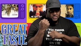 The Best Denzel Movies ft.Spice Adams | Great Taste