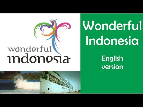 Wonderful Indonesia (Pesona Indonesia) - Theme Song + Lyrics (English Language)