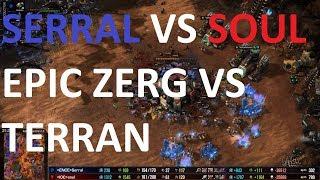 Starcraft 2 - BC RUSHING SERRAL! - TvZ - souL vs Serral