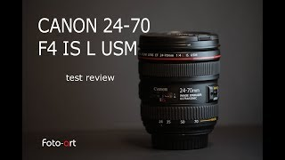 Canon 24-70 F4 IS L USM zoom recensione - test review