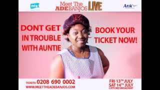 Aunty Funke LIVE In Theatre - Meet the Adebanjos