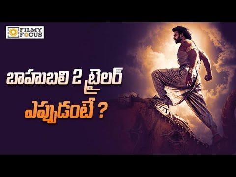 Baahubali 2 Trailer Release Date Confirmed by SS Rajamouli || Prabhas, Rana, Anushka, Tamanna thumbnail