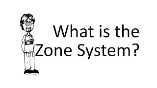 Ask David: What is the Zone System?