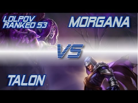 ► LoLPoV - Morgana vs Talon [Mid] Ranked Diamond 3 Season 3  (League of Legends Live Commentary)